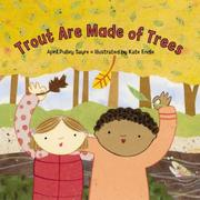 Cover of: Trout Are Made of Trees by April Pulley Sayre