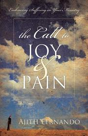 Cover of: The Call to Joy and Pain by Ajith Fernando