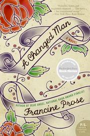Cover of: A Changed Man by Francine Prose
