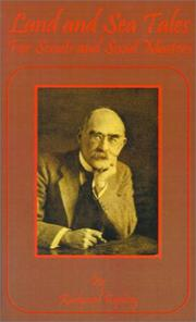 Cover of: Land and sea tales for scouts and scout masters by Rudyard Kipling