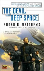 Cover of: The devil and deep space by Susan R. Matthews