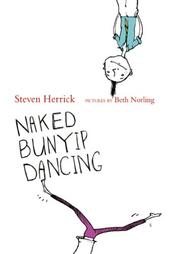 Cover of: Naked bunyip dancing by Steven Herrick