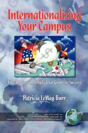 Cover of: Inaterantionalizing Your Campus Fifteen Steps and Fifty Grants to Success by Patricia Le May Burr