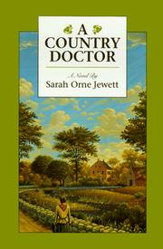 Cover of: A country doctor by Sarah Orne Jewett