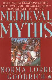 Cover of: Medieval myths by Norma Lorre Goodrich