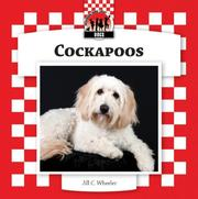 Cover of: Cockapoos (Designer Dogs Set 7) by Jill C. Wheeler