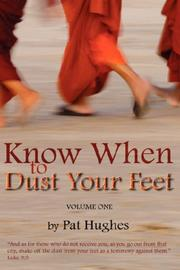 Cover of: Know When To Dust Your Feet #1 by Hughes, Pat