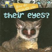 Cover of: How Do Animals Use Their Eyes? (How Do Animals Useà) by Lynn M. Stone