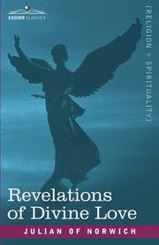 Cover of: Revelations of divine love by Julian of Norwich