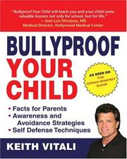 Cover of: Bullyproof Your Child by Keith Vitali