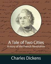 Cover of: A Tale of Two Cities A story of the French Revolution by Nancy Holder