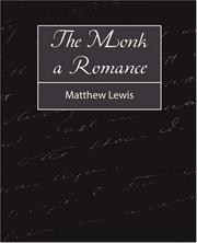 Cover of: The Monk a Romance by Matthew Gregory Lewis