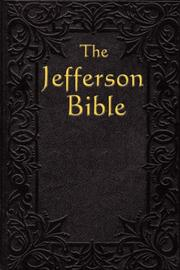 Cover of: Life and morals of Jesus of Nazareth by Thomas Jefferson