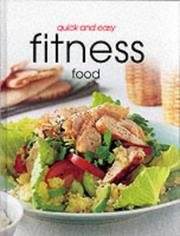 Cover of: Quick and Easy Fitness Food by Helen O&#39;Connor