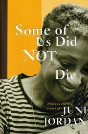 Cover of: Some of us did not die by June Jordan