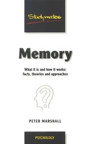 Cover of: Memory: What It Is and How It Works by Peter Marshall
