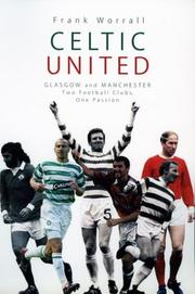 Cover of: Celtic United by Frank Worrall