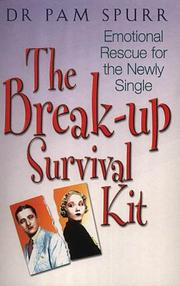 Cover of: The Break-up Survival Kit by Pam Spurr