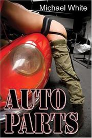 Auto Parts (A Boner Book) Michael White
