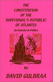 The Constitution of the Individual's Republic of Atlantis David Gulbraa
