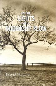 Cover of: In the Lights of a Midnight Plow by David Hickey