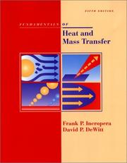 Cover of: Fundamentals of heat and mass transfer by Frank P. Incropera
