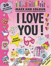 Cover of: I Love You (Make & Colour) by Clare Beaton