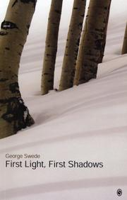Cover of: First Light, First Shadows by George Swede