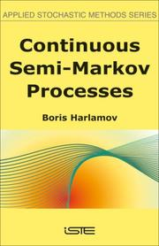 Cover of: Continuous semi-Markov processes by Boris Harlamov