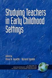 Cover of: Studying Teachers in Early Childhood Settings by Olivia, N. Saracho