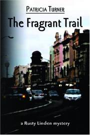 Cover of: The Fragrant Trail by Patricia Turner