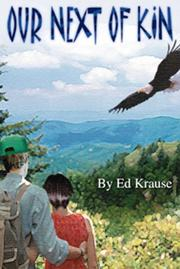 Cover of: Our Next of Kin by Ed Krause