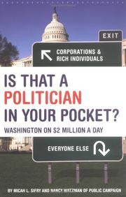 Cover of: Is that a politician in your pocket? by Micah L. Sifry