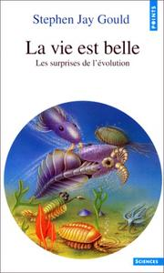Cover of: La Vie est belle by Stephen Jay Gould