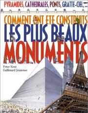 Cover of: Comment ont été construits les plus beaux monuments by Peter Kent