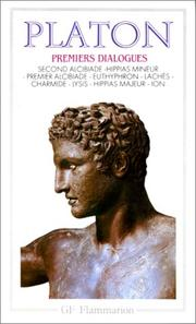 Cover of: Premiers dialogues - second alcibiade - hippias mineur by Plato
