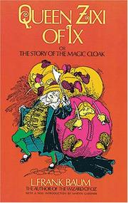 Cover of: Queen Zixi of Ix by L. Frank Baum