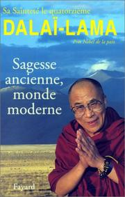 Cover of: Sagesse ancienne, monde moderne by 14th Dalai Lama