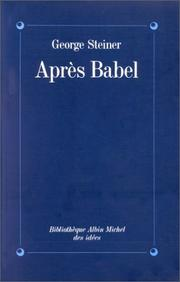 Cover of: Après Babel by George Steiner