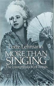 Cover of: More than singing by Lotte Lehmann