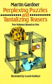 Cover of: Perplexing puzzles and tantalizing teasers by Martin Gardner