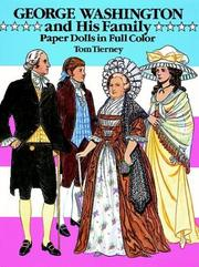 Cover of: George Washington and His Family Paper Dolls in Full Color by Tom Tierney