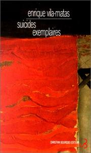 Cover of: Suicides exemplaires by Enrique Vila-Matas