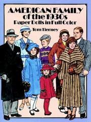 Cover of: American Family of the 1930's-Paper Dolls in Full Color by Tom Tierney