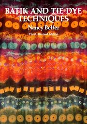 Cover of: Batik and tie dye techniques by Nancy Belfer