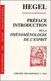 Cover of: Préface et introduction de la Phénoménologie de l'esprit by Georg Wilhelm Friedrich Hegel