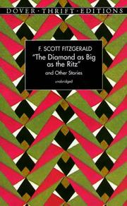 Cover of: The diamond as big as the Ritz and other stories by F. Scott Fitzgerald