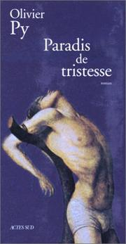 Cover of: Paradis de tristesse by Olivier Py