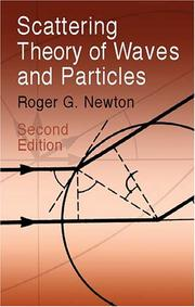 Cover of: Scattering theory of waves and particles by Roger G. Newton