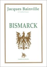 Cover of: Bismarck by Jacques Bainville